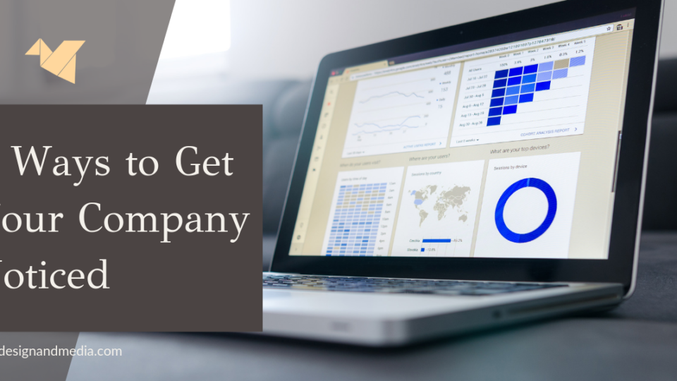 ways to get your company noticed