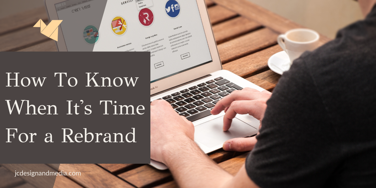 how to know when you should rebrand