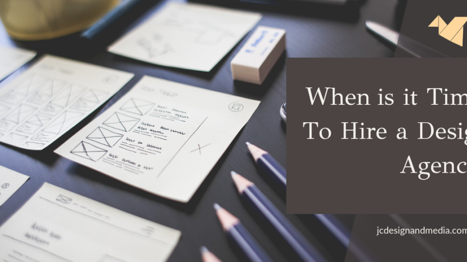 when is it time to hire a design agency